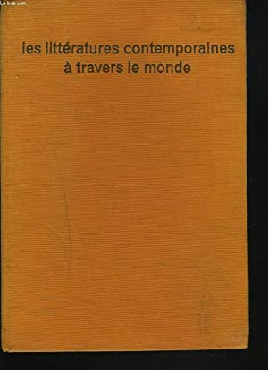 LES LITTERATURES CONTEMPORAINES A TRAVERS LE MONDE.: COLLECTIF