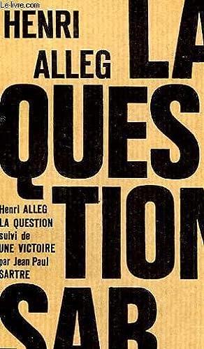 LA QUESTION - SUIVI DE - UNE: ALLEG HENRI ET
