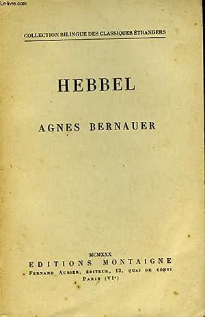 AGNES BERNAUER: HEBBEL