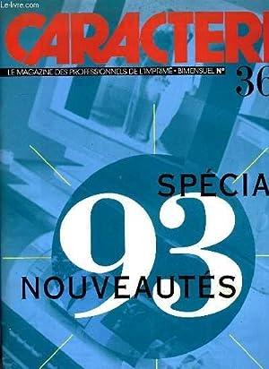 CARACTERE N° 366, SPECIAL NOUVEAUTES 93: COLLECTIF