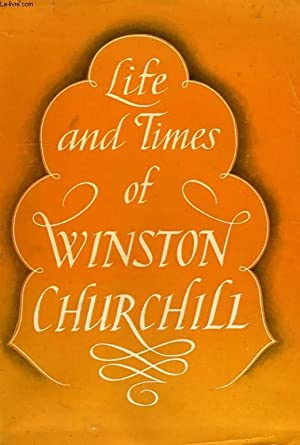THE LIFE AND TIMES OF WINSTON CHURCHILL: THOMSON MALCOLM