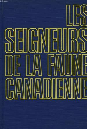 LES SEIGNEURS DE LA FAUNE CANADIENNE: FRISON-ROCHE ROGER