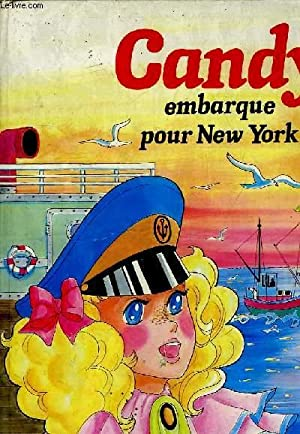 CANDY EMBARQUE POUR NEW YORK: LEDUC ANNE