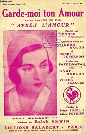GARDE-MOI TON AMOUR: ERWIN Ralph / PUJOL René / POTHIER Ch. L.