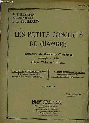 LES PETITS CONCERTS DE CHAMBRE: HERARD P.S. / CHAILLEY M. / FEUILLARD L.R.