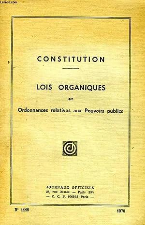 CONSTITUTION, LOIS ORGANIQUES ET ORDONNANCES RELATIVES AUX POUVOIRS PUBLICS, N° 1119, 1970: ...