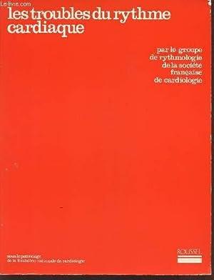 LES TROUBLES DU RYTHME CARDIAQUE / SOUS: COLLECTIF / PUECH