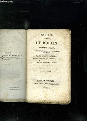 OEUVRES COMPLETES DE ROLLIN. NOUVELLE EDITION. TOME 1: HISTOIRE ANCIENNE.: ROLLIN.