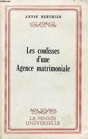 LES COULISSES D'UNE AGENCE MATRIMONIALE: BERTHIER ANNIE