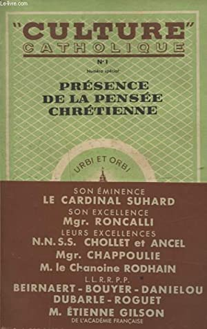 CULTURE CATHOLIQUE N°1 : PRESENCE DE LA PENSEE CHRETIENNE: COLLECTIF