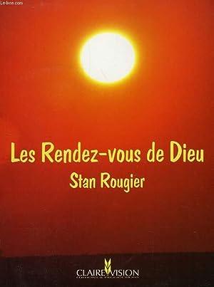 LES RENDEZ-VOUS DE DIEU: ROUGIER STAN