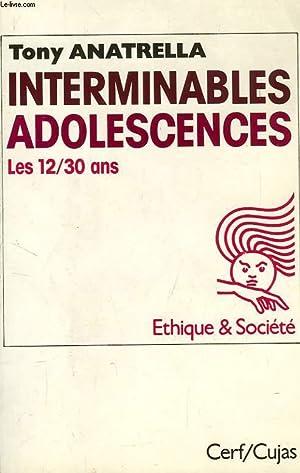 INTERMINABLES ADOLESCENCES, LES 12/30 ANS: ANATRELLA TONY