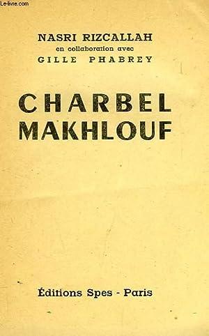 CHABREL MAKHLOUF: RIZCALLAH NASRI, PHABREY GILLE