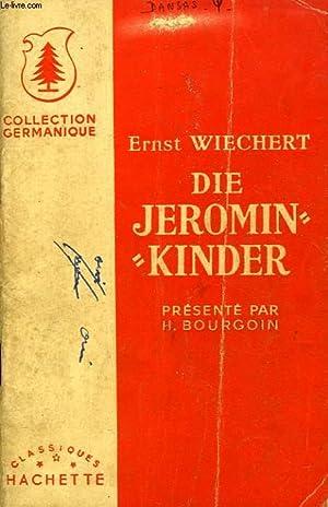 DIE JEROMIN -KINDER: WIECHERT ERNST