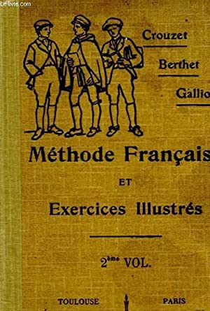 METHODE FRANCAIS ET EXERCICES ILLUSTRES - CLASSE DE 4° ET 3°: CROUZET PAUL