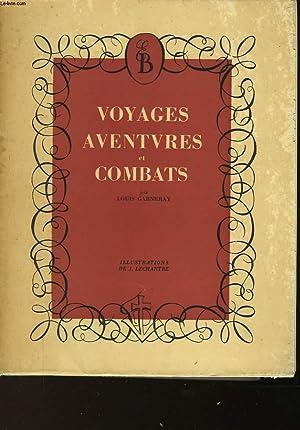VOYAGES AVENTURES ET COMBATS: GARNERAY LOUIS