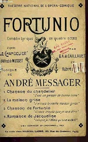 FORTUNIO: MESSAGER André / DE CAVAILLET A. / DE FLERS R.