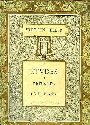 ETUDES ET PRELUDES: HELLER Stephen