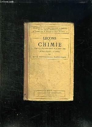 LECONS DE CHIMIE ENSEIGNEMENT DES JEUNES FILLES. PREMIERE ANNEE. 3em EDITION.: MOURGUES M ET ...