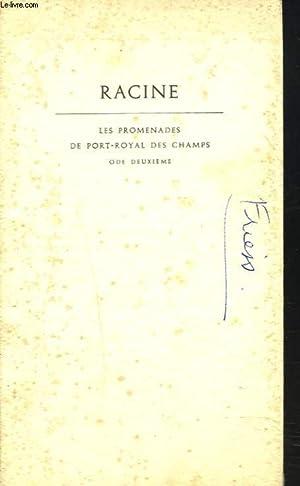 LES PROMENEURS DE PORT-ROYAL DES CHAMPS. ODE: RACINE