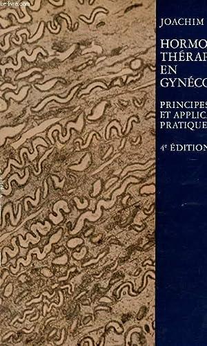 HORMONOTHERAPIE EN GYNECOLOGIE - PRINCIPES ET APPLICATION PRATIQUE / 4è EDITION.: UFER ...