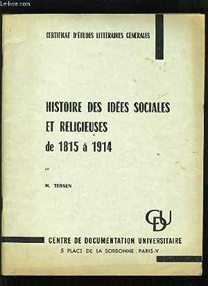 HISTOIRE DES IDEES SOCIALES ET RELIGIEUSES DE 1815 A 1914: M. TERSEN