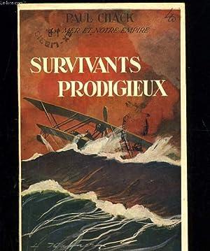 SURVIVANTS PRODIGIEUX: PAUL CHACK