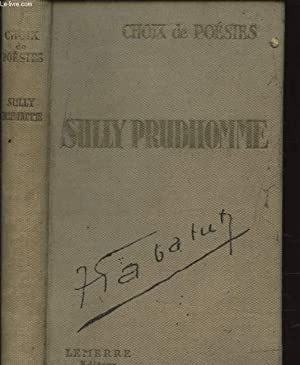 CHOIX DE POESIE: SULLY PRUDHOMME