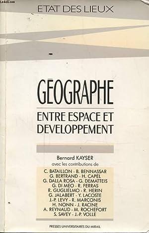 GEOGRAPHE ENTRE ESPACE ET DEVELOPPEMENT: BERNARD KAYSER