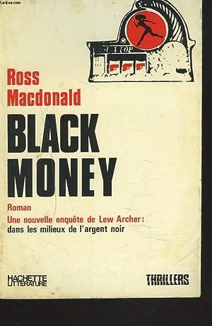BLACK MONEY.: ROSS MACDONALD