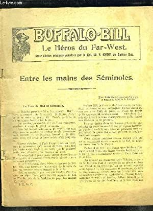 BUFFALO BILL ENTRE LES MAINS DES SEMINOLES.: COLLECTIF.