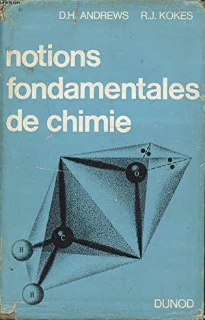 NOTIONS FONDAMENTALES DE CHIMIE: D. H. ANDREWS