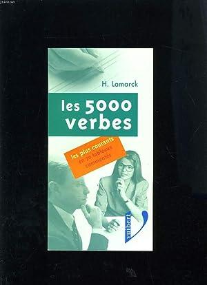 LES 500 VERBES LES PLUS COURANTS EN 70 TABLEAUX: H. LAMARCK