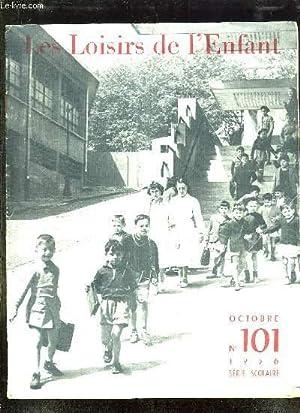 LOISIRS DE L ENFANT N° 101 1956. SOMMAIRE: PLUTOT LA MORT PAR CHANEL E, HISTOIRE DE LA GRENOUILLE ...