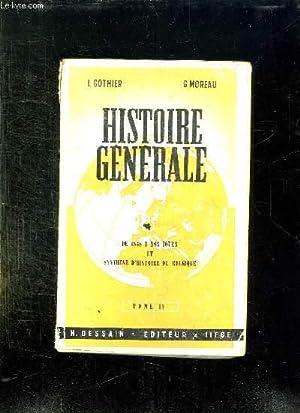HISTOIRE GENERALE TOME IV DE 1848 A NOS JOURS ET SYNTHESE D HISTOIRE DE BELGIQUE.: GOTHIER LOUIS ET...