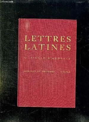 LES LETTRES LATINES. LE SIECLE D AUGUSTE.: MORISSET R ET