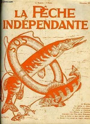 LA PECHE INDEPENDANTE N° 70 - Le Brochet, L.>E. CPour se faire un bon ciré de pêche, A. ...