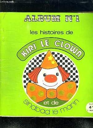 LES HISTOIRE DE KIRI LE CLOWN ET: COLLECTIF.