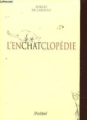 L'ENCHATCLOPEDIE.: DE LAROCHE ROBERT