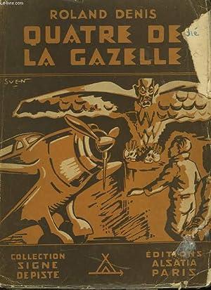 QUATRE DE LA GAZELLE: DENIS ROLAND