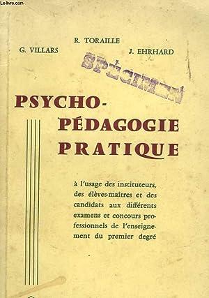 PSYCHO-PEDAGOGIE PRATIQUE: VILLARS G. -