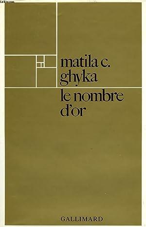 LE NOMBRE D'OR, RITES ET RYTHMES PYTHAGORICIENS: GHYKA MATILA C.