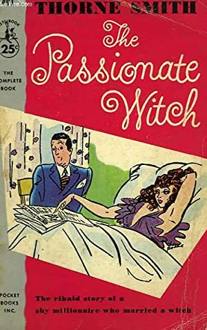 THE PASSIONATE WITCH: SMITH THORNE