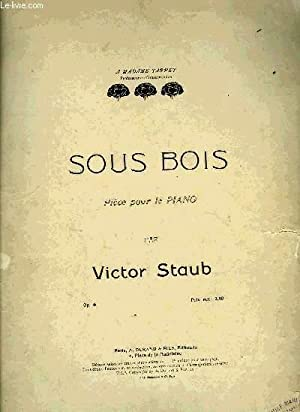 SOUS BOIS: STAUB Victor