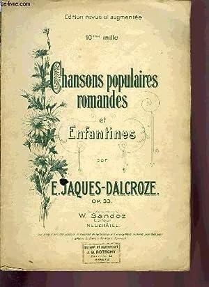 CHANSONS POPULAIRES, ROMANDES ET ENFANTINES: JACQUES-DALCROZE E.