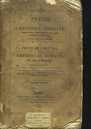 PRECIS DE L'HISTOIRE ROMAINE depuis la fondation de Rome jusqu'à l'Empire, ...