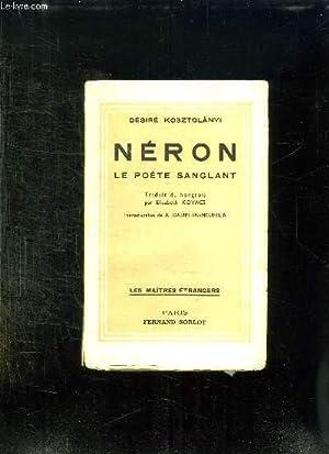 NERON LE POETE SANGLANT.: KOSZTOLANYI DESIRE.