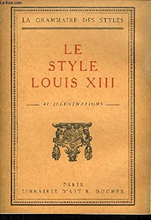 Le Style Louis XIII: COLLECTIF