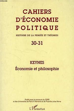CAHIERS D'ECONOMIE POLITIQUE, HISTOIRE DE LA PENSEE ET THEORIES, N° 30-31, KEYNES, ...
