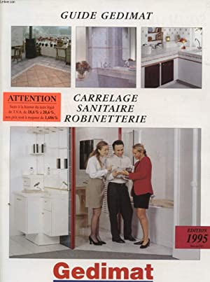 GUIDE GEDIMAT CARRELAGE SANITAIRE ROBINETTERIE: COLLECTIF